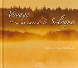 """livre """"Voyage au couer de la Sologne"""""""